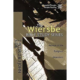 2 Peter - 2 &3 John - Jude by Warren Wiersbe - 9781434705044 Book