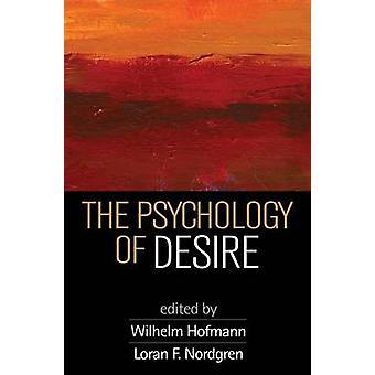 The Psychology of Desire by Wilhelm Hofmann - 9781462527687 Book