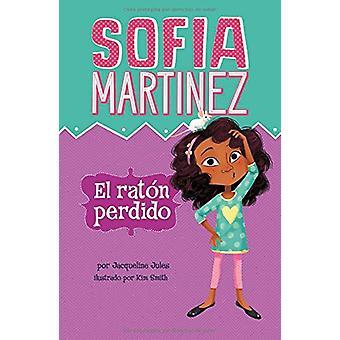 El Raton Perdido by Jacqueline Jules - 9781515824589 Book