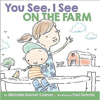You See - I See - On the Farm by You See - I See - On the Farm - 978152