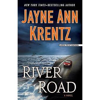 River Road (large type edition) by Jayne Ann Krentz - 9781594138300 B