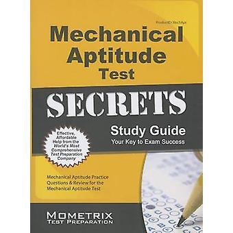 Mechanical Aptitude Test Secrets Study Guide - Mechanical Aptitude Pra