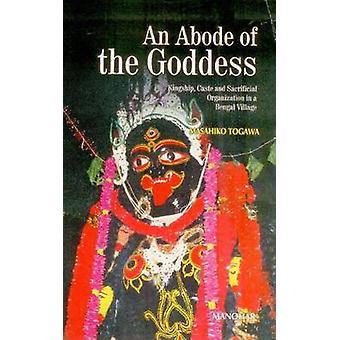 An Abode of the Goddess - Kingship - Caste & Sacrificial Organization