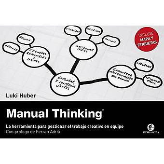 Manual Thinking by Lukas Huber - 9788492921140 Book