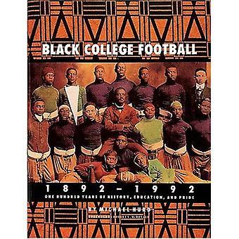 Svart College fotboll, 1892-1992