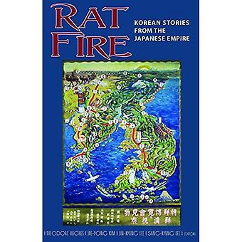 Rat de feu: Histoires coréennes de l'Empire japonais (Université de Cornell Asie du programme)