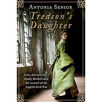 Förräderis dotter (Main) av Antonia Senior - 9781782392644 bok