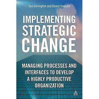 Implementing Strategic Change by Samson & Danny