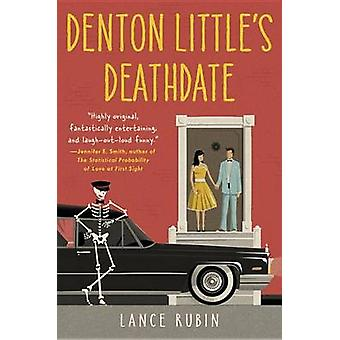 Denton Little's Deathdate by Lance Rubin - 9780553496994 Book