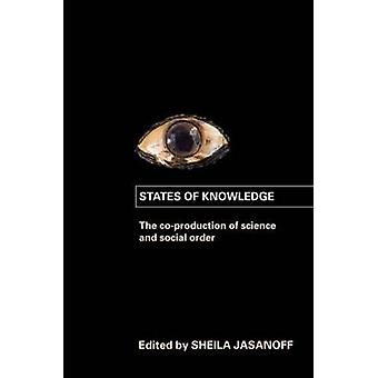 States of Knowledge by Sheila Jasanoff