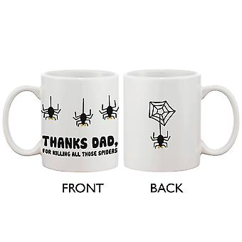 Funny Ceramic Coffee Mug for Dad - Thanks For Killing All Those Spiders, Best Father's Day Gift for Father 11oz Mug
