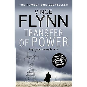 Transfer Of Power (The Mitch Rapp Series) (Paperback) by Flynn Vince