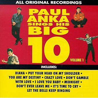 Paul Anka - Paul Anka: Vol. 1-Sings His Big 10 [CD] USA import