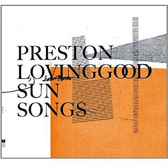 Preston Lovinggood - Sun Songs [CD] USA import