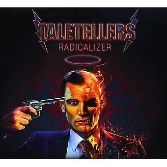 Taletellers - Radicalizer [CD] USA importerer