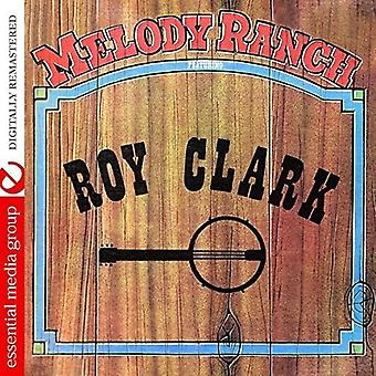 Diverse Artist - Melody Ranch Featuring Roy Clark [CD] USA importeren