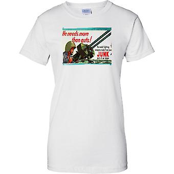 He Needs More - WW2 Propaganda - Allied World War - Ladies T Shirt
