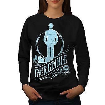Incredible Awesome Women BlackSweatshirt | Wellcoda