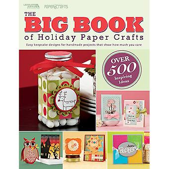 Leisure Arts-Big Book Of Holiday Paper Crafts