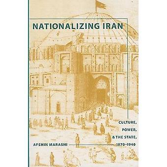 Kansallistamalla Iran - kulttuuri - voima - ja State - 1870-1940 AF