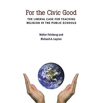 For the Civic Good - The Liberal Case for Teaching Religion in the Pub