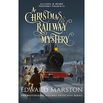 A Christmas Railway Mystery by A Christmas Railway Mystery - 97807490