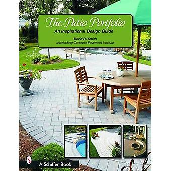 Le portefeuille de Patio - un Guide d'inspiration Design par David R. Smith