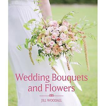 Casamento buquês e flores por Jill Woodall - livro 9781785002700