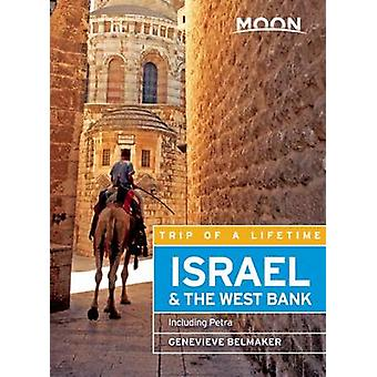 Moon Israel & the West Bank - Including Petra by Genevieve Belmaker -