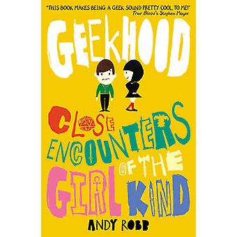 Close Encounters of the Girl Kind by Andy Robb - 9781847152312 Book