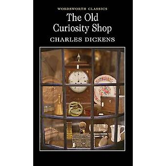 The Old Curiosity Shop (New edition) by Charles Dickens - Peter Prest