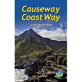 Causeway Coast Way - With Moyle Way by Eoin Reilly - 9781898481379 Book