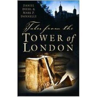 Opowieści z Tower of London, Daniel Diehl - 9780750934978 książki