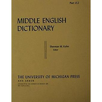 Middle English Dictionary - O.2 by Robert E. Lewis - 9780472011520 Book