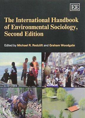 The International Handbook of Environmental Sociology (2nd Revised ed