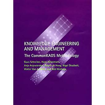 Knowledge Engineering and Management - The CommonKADS Methodology by G