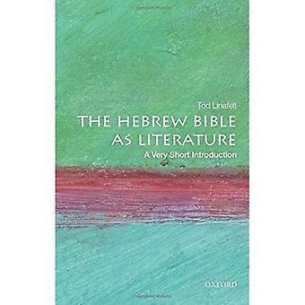 The Hebrew Bible as Literature A Very Short Introduction (Very Short Introductions)