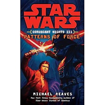 Coruscant Nights III Patterns of Force (Star Wars (Del Rey))