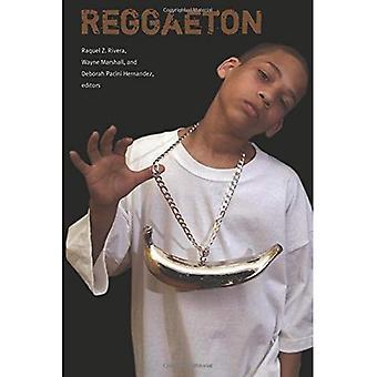 Reggaeton (Refiguring American Music)