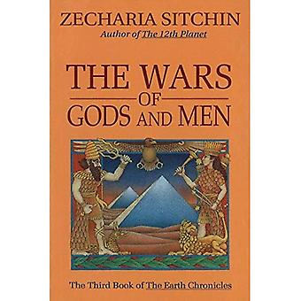 The Wars of Gods and Men: The Third Book of the Earth Chronicles: [Vol] 3 (Earth Chronicles)