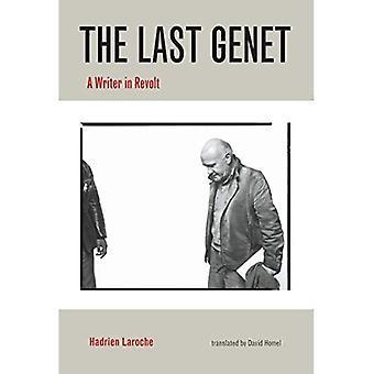 Den sista Genet: En författare i Revolt