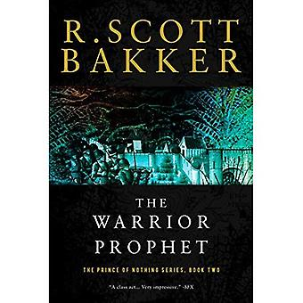 The Warrior Prophet (Prince of Nothing)
