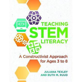 Enseignement tige alphabétisation: Une approche constructiviste pour 3 à 8 ans
