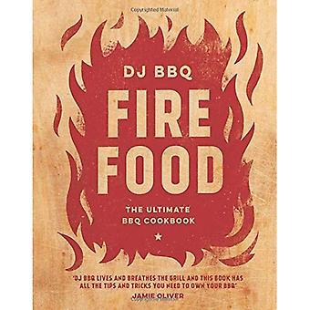 Brand eten: De ultieme BBQ kookboek