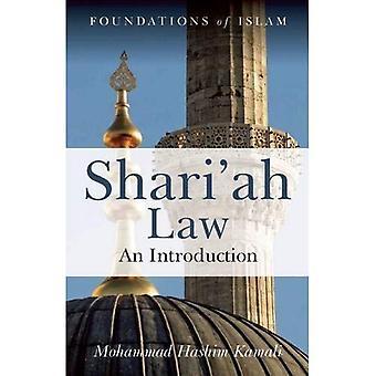 Shari'ah Law: An Introduction (Foundations of Islam)