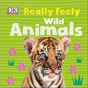 Virkelig Feely vilde dyr [Board bog]