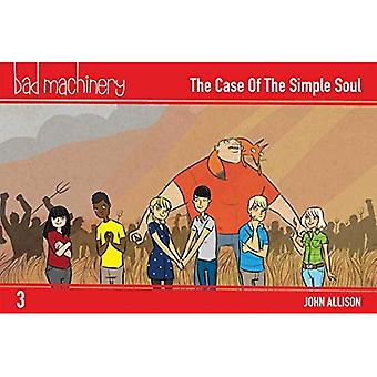 Bad Machinery Volume 3 - Pocket Edition: The Case of the Simple Soul