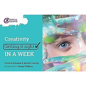 創造性 - マーティン Fautley - 9781911106 で一週間で右のそれを得ること