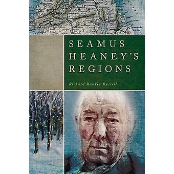 Seamus Heaneys Regionen von Russell & Richard Rankin