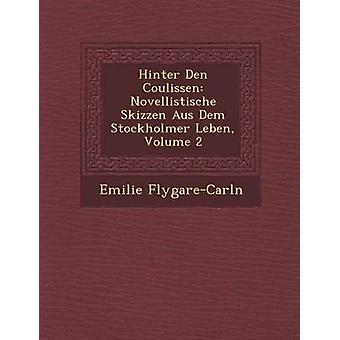 هنتر دن نوفيليستيشي كوليسين سكيزين ماركاً ألمانيا أستراليا ستوكخولمير Leben المجلد 2 من فليجاريكارلن آند إميلي